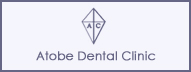 Atobe Dental Clinic